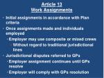 article 13 work assignments