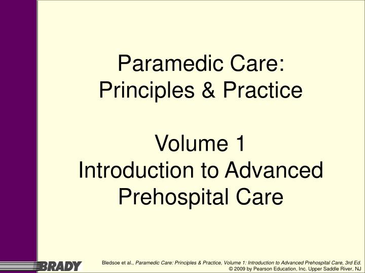 paramedic care principles practice volume 1 introduction to advanced prehospital care n.