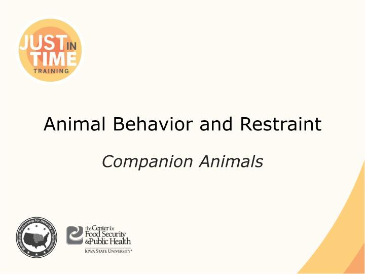 animal behavior and restraint