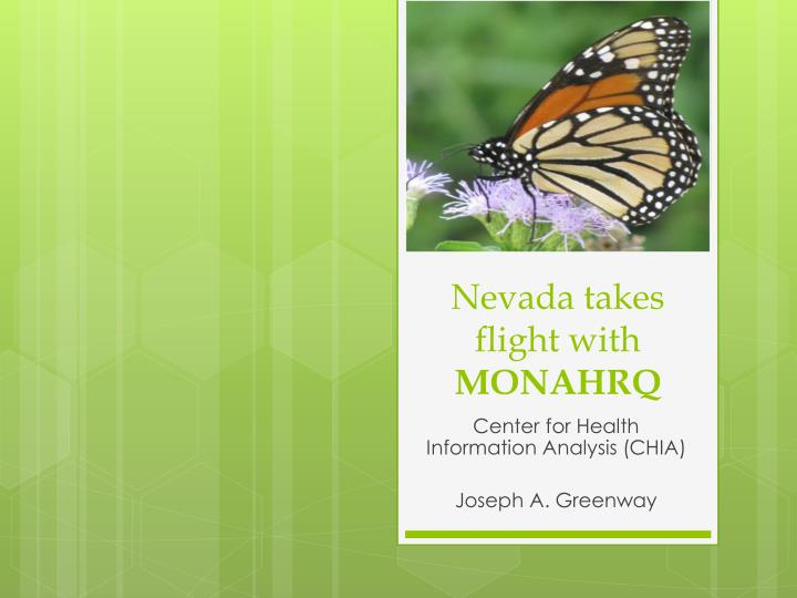 nevada takes flight with monahrq n.