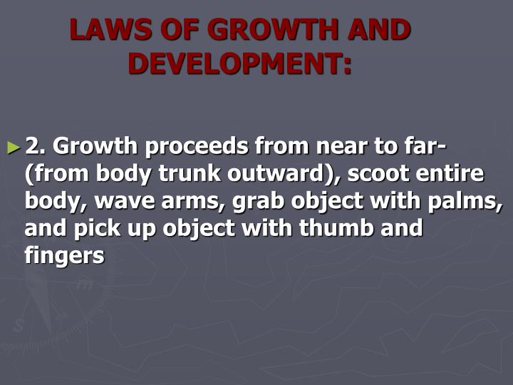 LAWS OF GROWTH AND DEVELOPMENT: