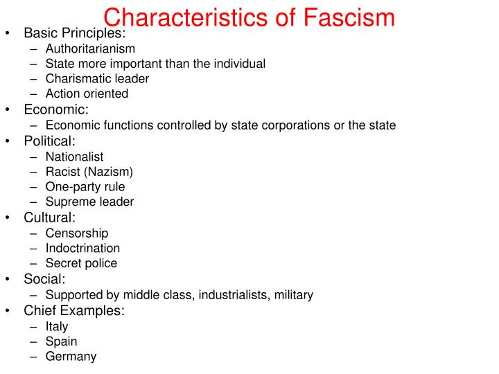basic tenets of fascism Transcript of there are 14 principles of fascism #1 powerful and continuing nationalism - fascist regimes tend to make constant use of patriotic mottos, slogans, symbols, songs, and other paraphernalia flags are seen everywhere, as are flag symbols on clothing and in public displays the 14.