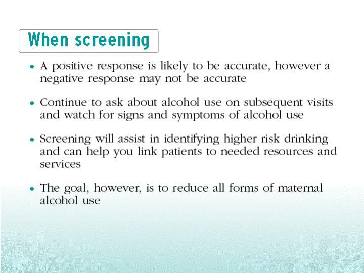 When screening