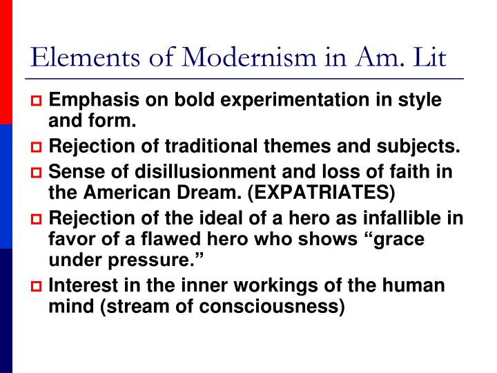 Elements of Modernism in Am. Lit