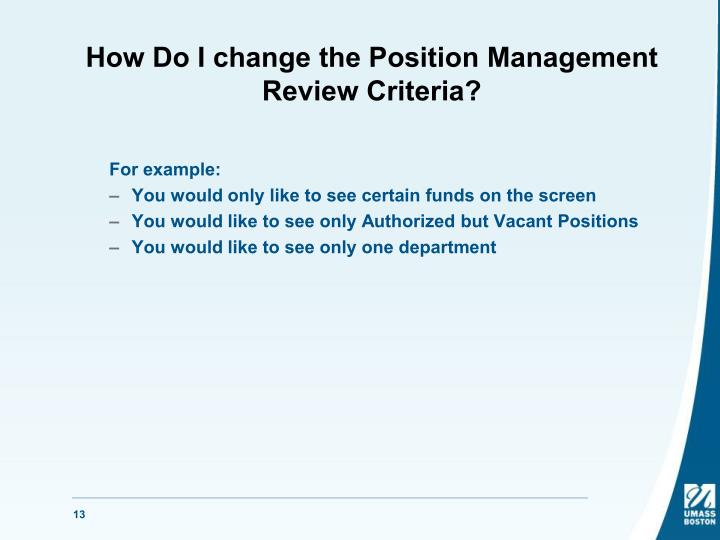 How Do I change the Position Management Review Criteria?