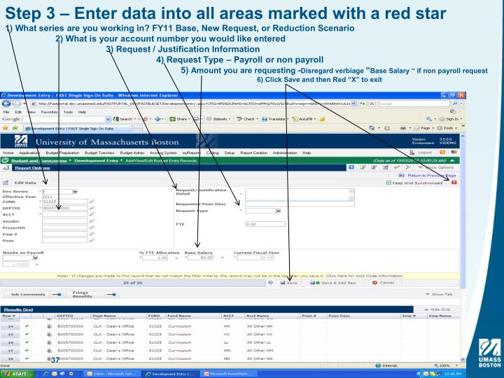 Step 3 – Enter data into all areas marked with a red star