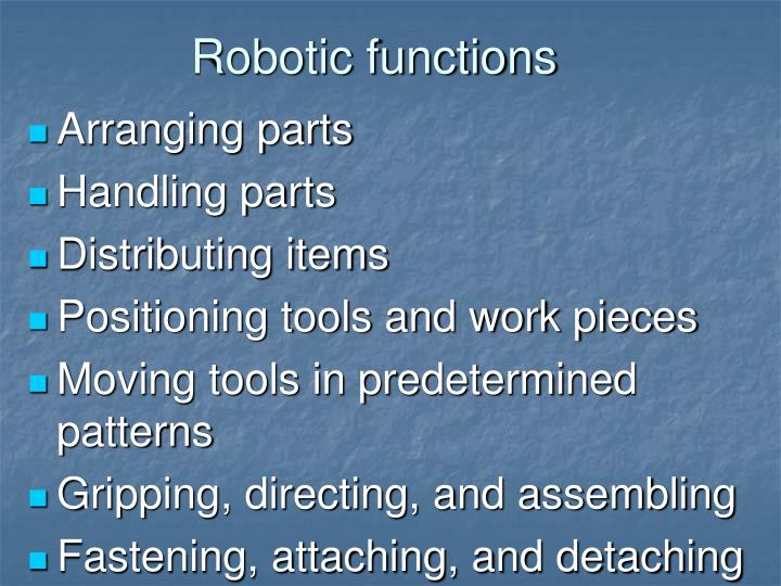 Robotic functions