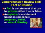 comprehension review skill fact or opinion