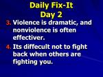 daily fix it day 2