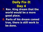 daily fix it day 4