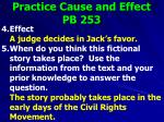 practice cause and effect pb 2531