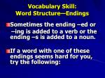 vocabulary skill word structure endings