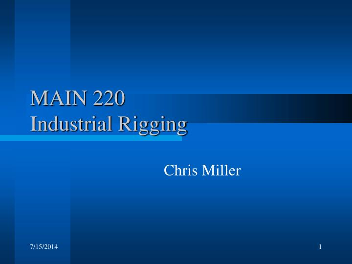 Main 220 industrial rigging