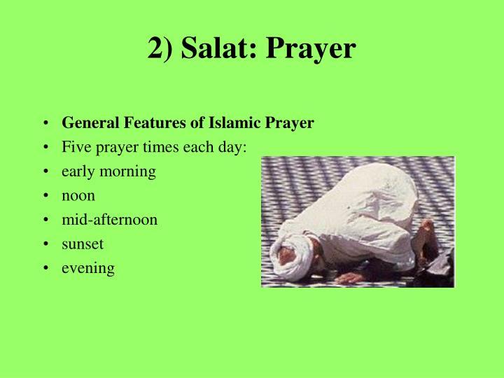 2) Salat: Prayer