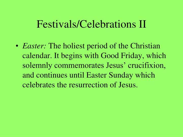 Festivals/Celebrations II