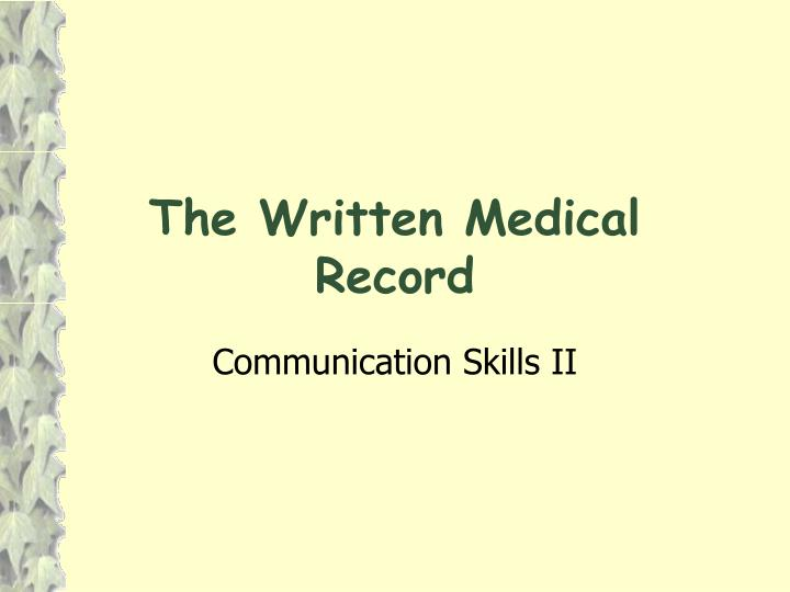 the written medical record n.