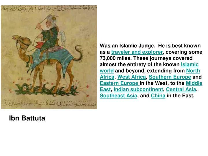 Was an Islamic Judge.  H
