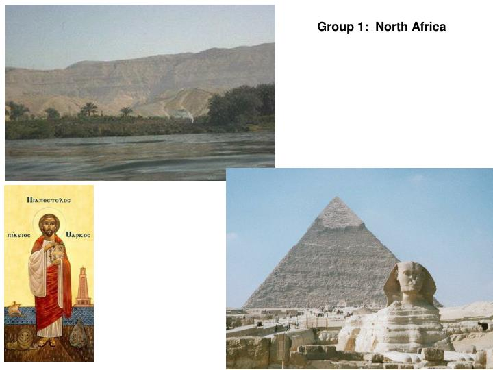 Group 1:  North Africa