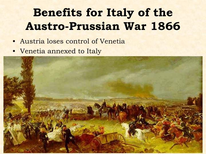 Benefits for Italy of the Austro-Prussian War 1866