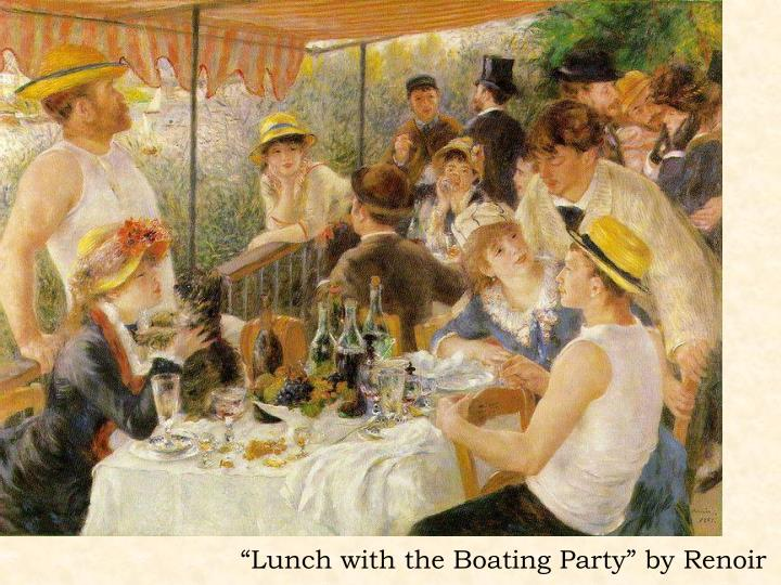 """Lunch with the Boating Party"" by Renoir"