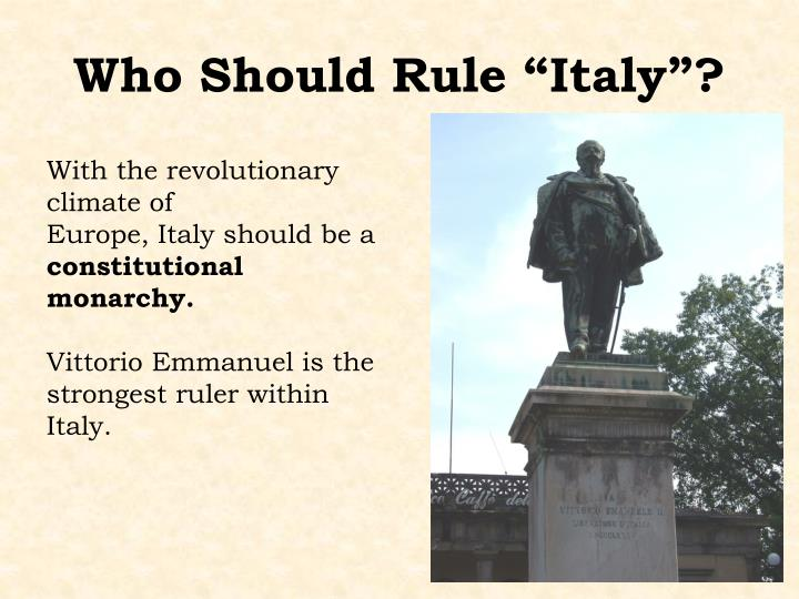 "Who Should Rule ""Italy""?"