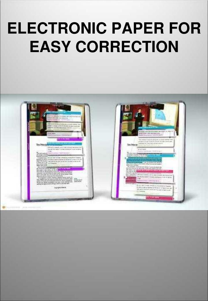 ELECTRONIC PAPER FOR EASY CORRECTION