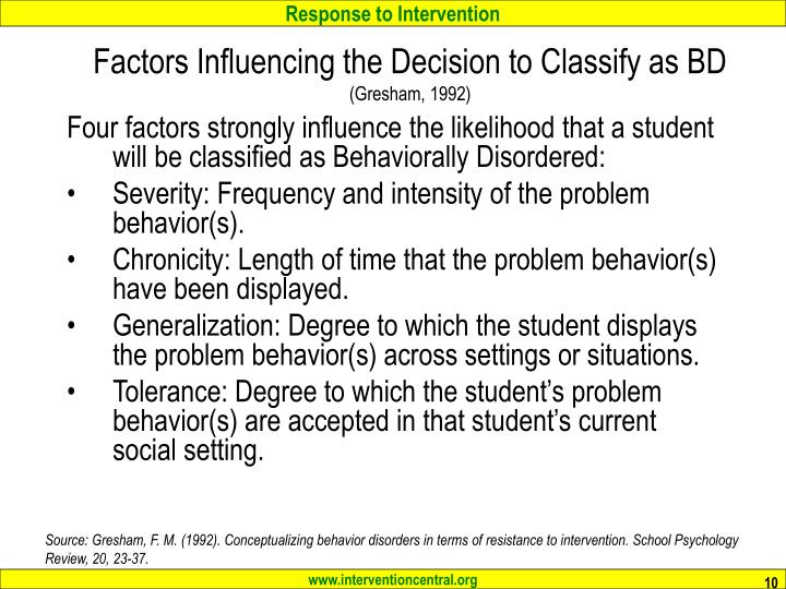 Factors Influencing the Decision to Classify as BD