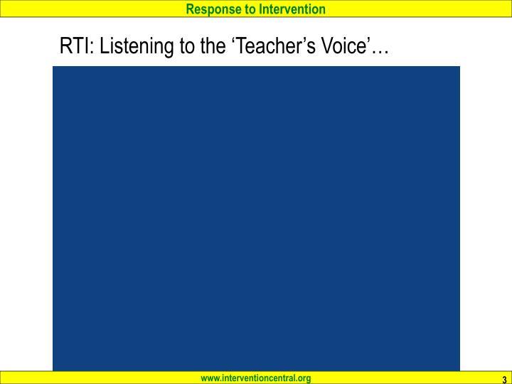 RTI: Listening to the 'Teacher's Voice'…
