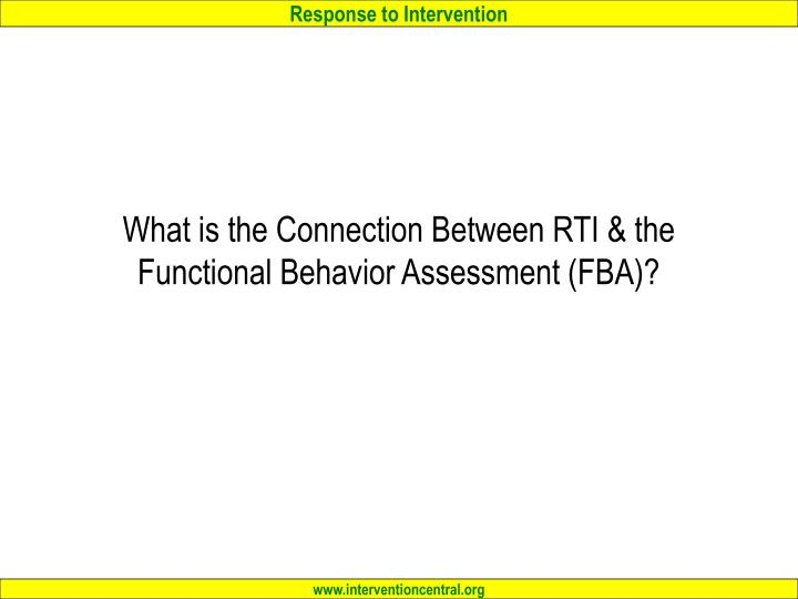 What is the Connection Between RTI & the Functional Behavior Assessment (FBA)?