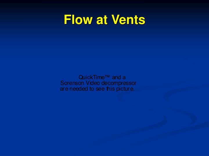 Flow at Vents