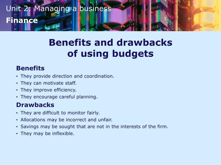 Benefits and drawbacks of using budgets