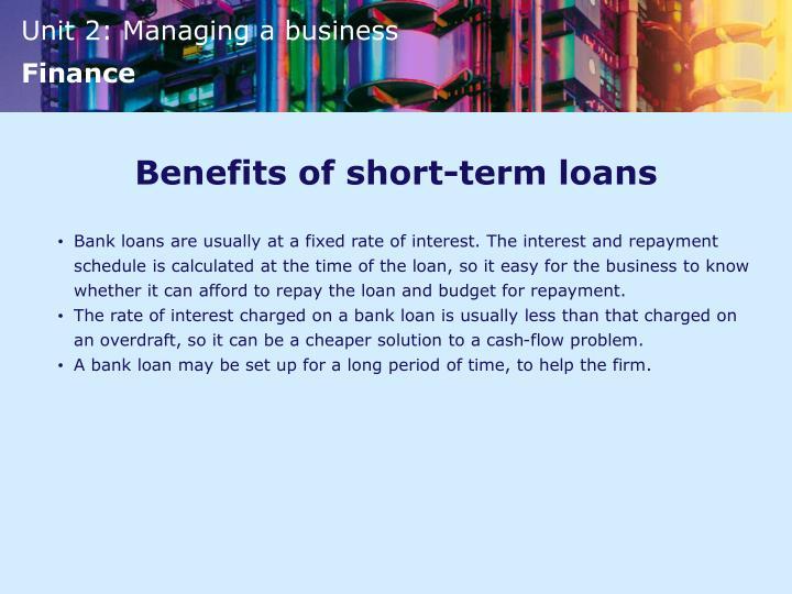 Benefits of short-term loans