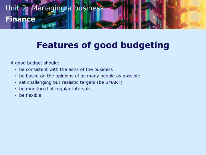 Features of good budgeting