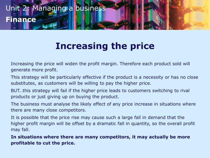 Increasing the price