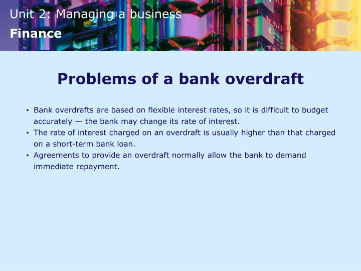 Problems of a bank overdraft