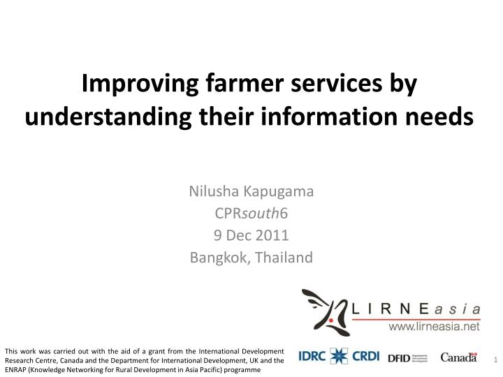 improving farmer services by understanding their information needs n.