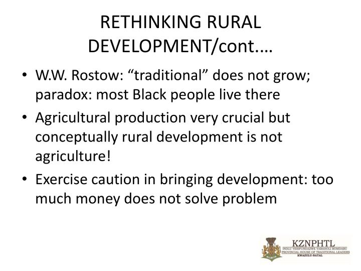 RETHINKING RURAL DEVELOPMENT/cont.…