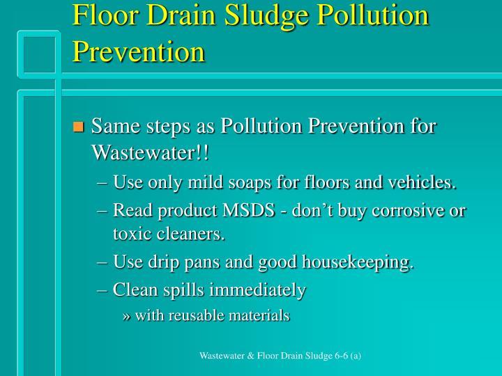 Floor Drain Sludge Pollution Prevention