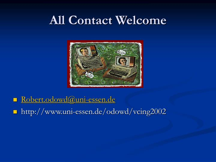 All Contact Welcome