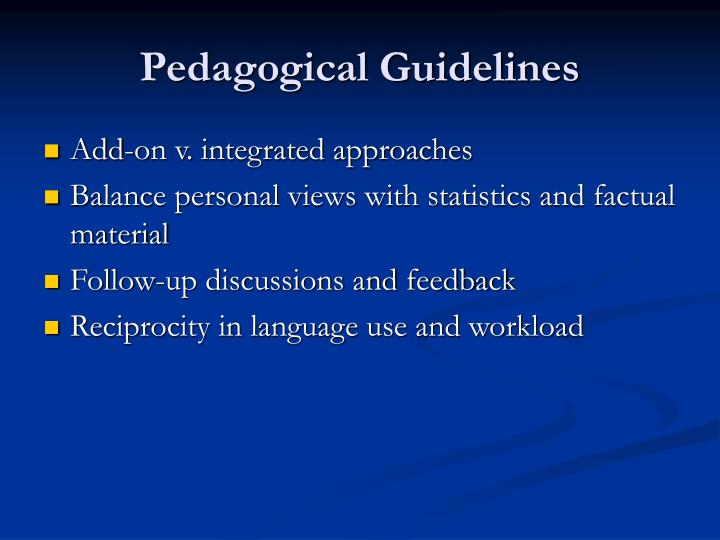 Pedagogical Guidelines