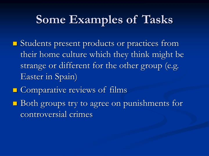 Some Examples of Tasks