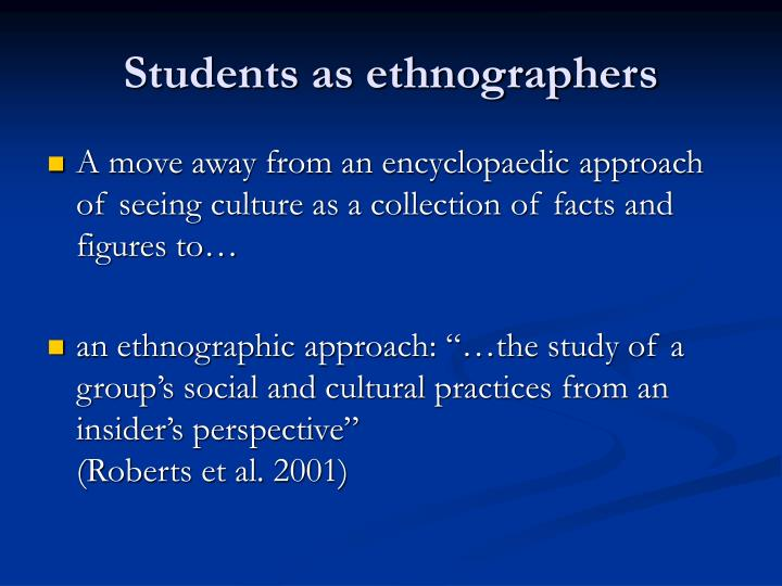Students as ethnographers