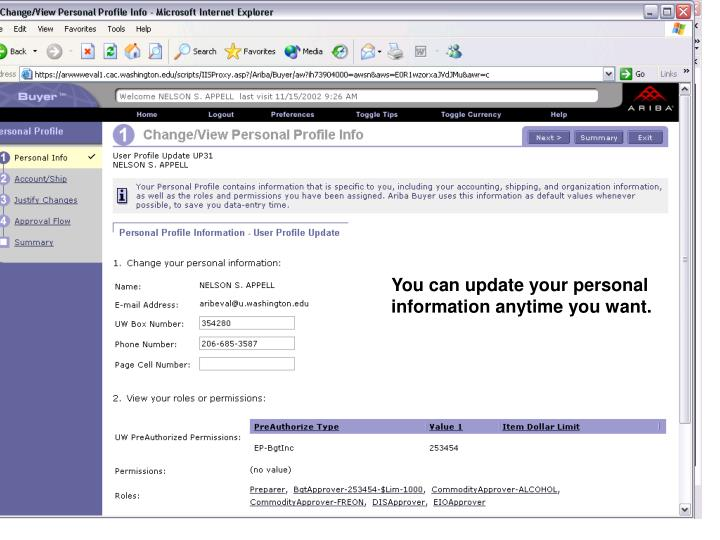 You can update your personal information anytime you want.