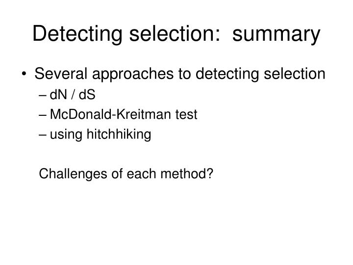 Detecting selection:  summary