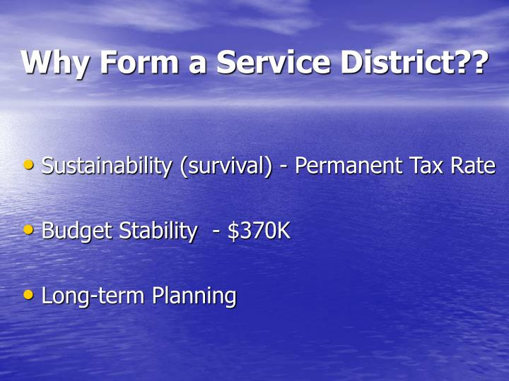 Why Form a Service District??
