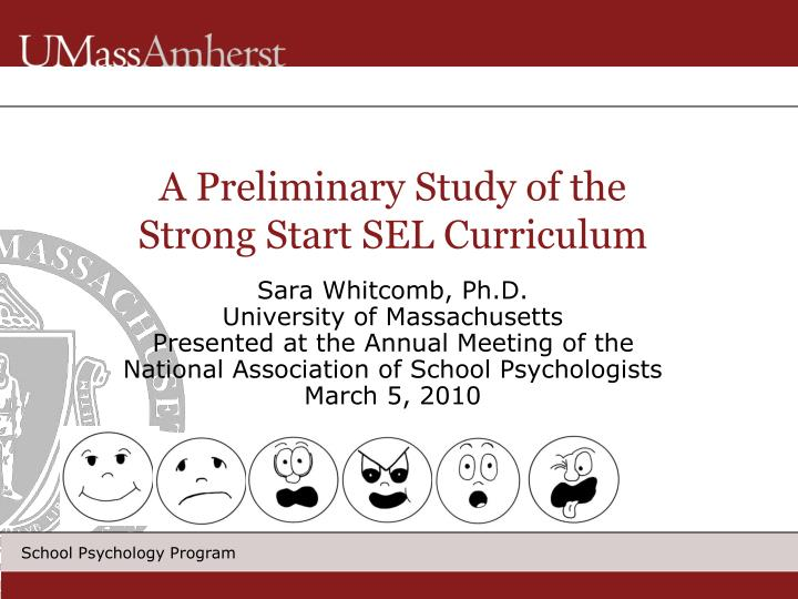 A preliminary study of the strong start sel curriculum
