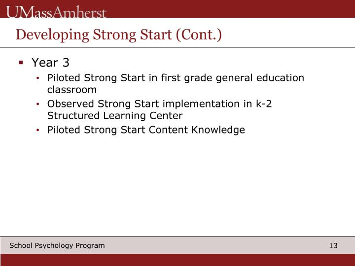 Developing Strong Start (Cont.)