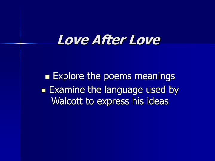 PPT - Love After Love PowerPoint Presentation - ID:1774634