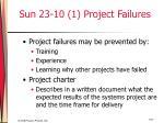 sun 23 10 1 project failures
