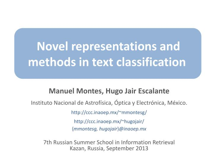 novel representations and methods in text classification n.